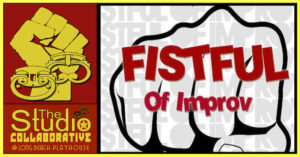 FISTFUL OF IMPROV: A COMEDY IMPROV SHOW