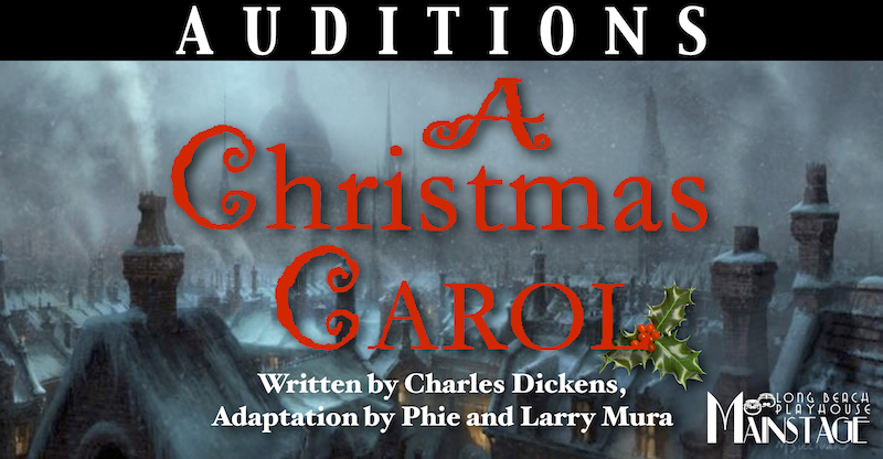 When Was A Christmas Carol Written.Auditions A Christmas Carol 2018 Long Beach Playhouse