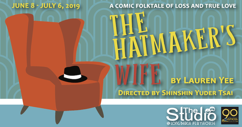 THE HATMAKER'S WIFE - Long Beach Playhouse