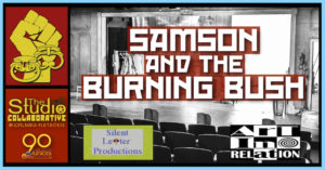SAMSON AND THE BURNING BUSH